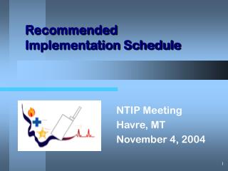 Recommended Implementation Schedule