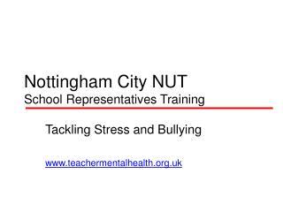 Nottingham City NUT  School Representatives Training