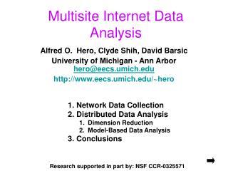 Multisite Internet Data Analysis