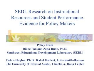 SEDL Research on Instructional Resources and Student Performance Evidence for Policy Makers