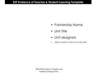 ESP Evidence of Teacher  Student Learning Template