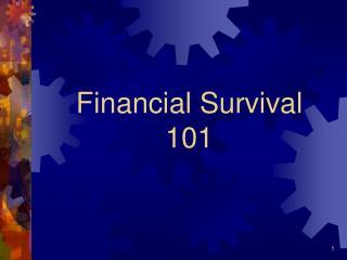 Financial Survival 101