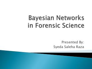 Bayesian Networks  in Forensic Science