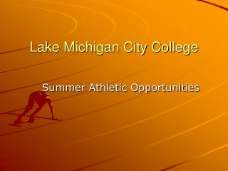 Lake Michigan City College