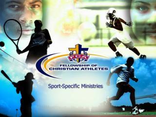 FCA Sport-Specific  Overview Regional Meeting GA/SC Region January 29, 2007