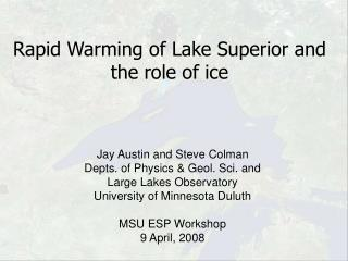 Rapid Warming of Lake Superior and the role of ice