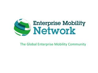The Global Enterprise Mobility Community