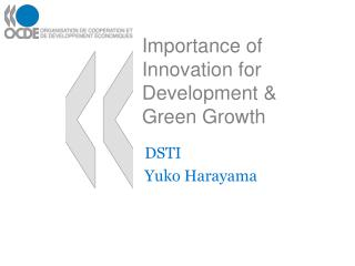 Importance of Innovation for Development & Green Growth