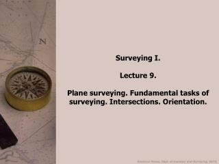 Surveying I. Lecture 9.