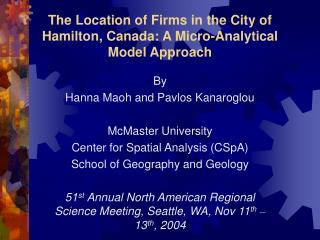 The Location of Firms in the City of Hamilton, Canada: A Micro-Analytical Model Approach