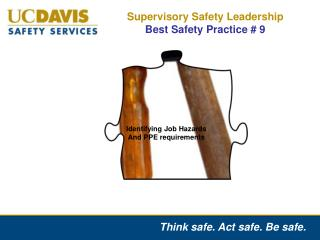 Supervisory Safety Leadership  Best Safety Practice # 9