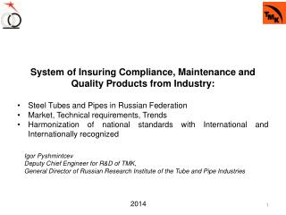 System of Insuring  C ompliance, Maintenance and  Q uality  P roducts from Industry: