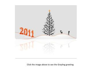 Click the image above to see the Grayling greeting