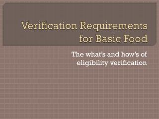 Verification Requirements for Basic Food
