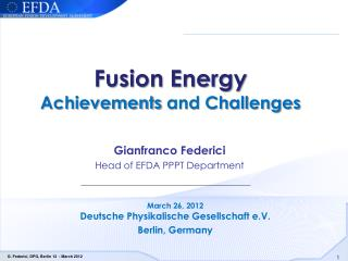 Fusion  Energy  Achievements  and Challenges
