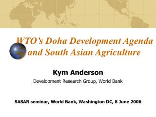 WTO's Doha Development Agenda and South Asian Agriculture