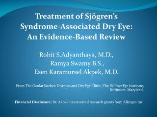 Treatment of Sjögren's  Syndrome-Associated Dry Eye: An Evidence-Based Review
