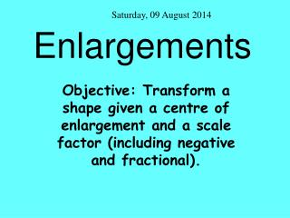 Enlargements