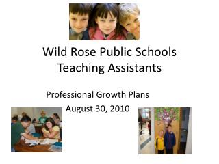 Wild Rose Public Schools Teaching Assistants