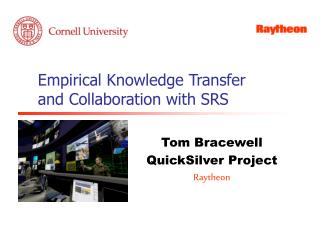Empirical Knowledge Transfer and Collaboration with SRS