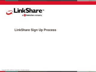 LinkShare Sign Up Process