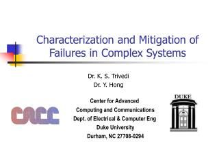 Characterization and Mitigation of Failures in Complex Systems