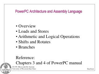 PowerPC Architecture and Assembly Language