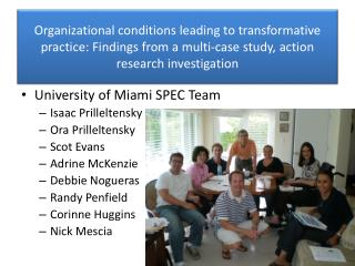 Organizational conditions leading to transformative practice: Findings from a multi-case study, action research investig