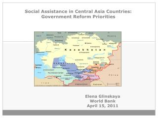 Social Assistance in Central Asia Countries: Government Reform Priorities