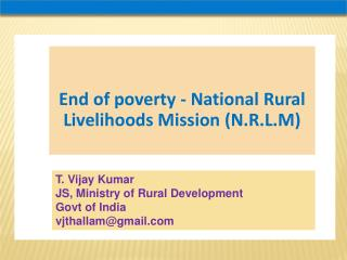 End of poverty - National Rural Livelihoods Mission (N.R.L.M)