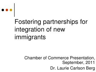Fostering partnerships for integration of new immigrants