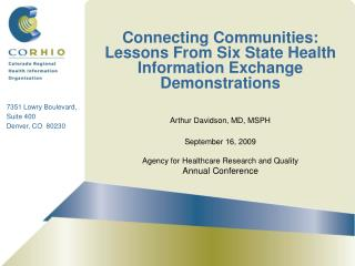 Connecting Communities: Lessons From Six State Health Information Exchange Demonstrations
