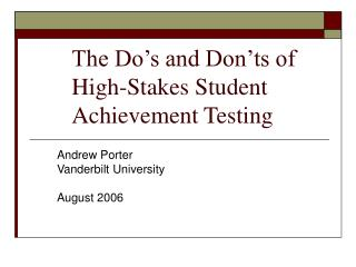 The Do's and Don'ts of High-Stakes Student Achievement Testing