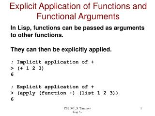 Explicit Application of Functions and Functional Arguments
