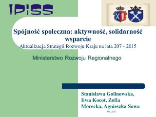 Stanisława Golinowska, Ewa Kocot, Zofia Morecka, Agnieszka Sowa   1.03. 2011