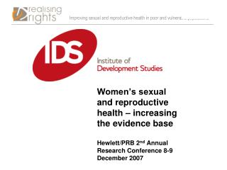 Women�s sexual and reproductive health � increasing the evidence base