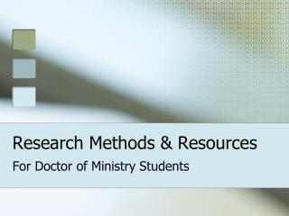 Research Methods & Resources