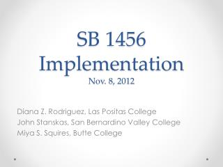 SB 1456 Implementation Nov. 8, 2012