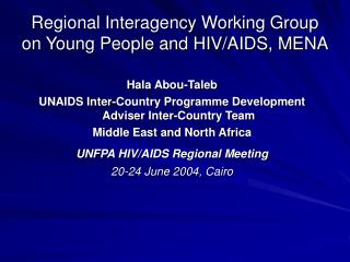 Regional Interagency Working Group on Young People and HIV/AIDS, MENA
