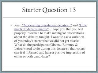 Starter Question 13