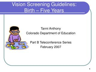Vision Screening Guidelines: Birth – Five Years