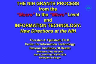 Thorsten A. Fjellstedt, Ph.D. Center for Information Technology National Institutes Of Health