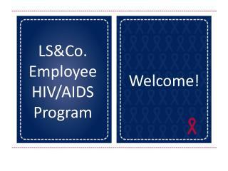 LS&Co . Employee  HIV/AIDS  Program