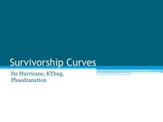Survivorship Curves