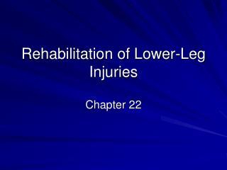 Rehabilitation of Lower-Leg Injuries