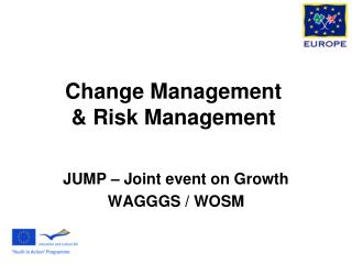 Change Management & Risk Management