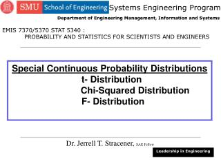 Special Continuous Probability Distributions t- Distribution 		 Chi-Squared Distribution