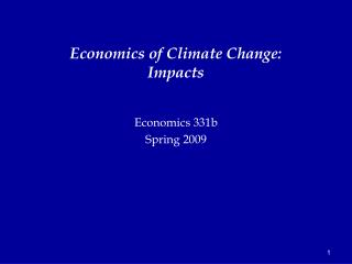Economics of Climate Change: Impacts