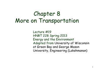 Chapter 8 More on Transportation