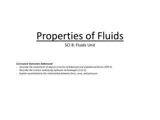 Properties of Fluids SCI 8: Fluids Unit